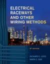 Electrical Raceways & Other Wiring Methods - Richard Loyd, Mark C. Ode, Loyd