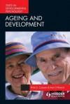 Ageing and Development - Peter G. Coleman, Ann O'Hanlon