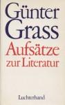 Aufsätze zur Literatur - Günter Grass