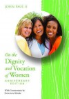 On the Dignity and Vocation of Women Anniversary Edition: Mulieris Dignitatem - The Catholic Church