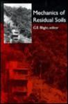 Mechanics Of Residual Soils - Blight G. E.