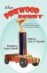 The Pinewood Derby - Cindy V.H. Reynolds, Swapan Debnath