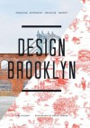 Design Brooklyn - Anne Hellman, Michel Arnaud