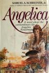 Angelica - Samuel A. Schreiner Jr.