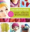 101 Designer One-Skein Wonders - Judith Durant