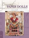 Beyond Paper Dolls: Expressive Paper Personas Crafted with Innovative Techniques and Art Mediums - Lynne Perrella