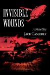 Invisible Wounds - Jack Casserly