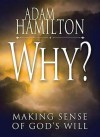 Why? DVD with Leader's Guide: Making Sense of God's Will - Abingdon Press