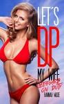 Let's DP My Wife: Lifeguard On Duty - Hannah Wilde