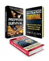 Preppers Survival Box Set: 13 Super Useful Survival Tips To Survive a Financial Disaster Combined with The Preppers Urban Guide to Prepare for a Disaster ... Disaster preparedness, Survival guide) - James Clark, Filip Brooks