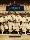 Detroit: City of Champions (Images of America (Arcadia Publishing)) - David Lee Poremba