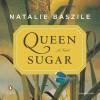 Queen Sugar: A Novel - Natalie Baszile, Miriam Hyman