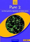 Pure 2: Co-Ordinate Geometry, Trigonometry and Further Calculus - School Mathematics Project, Simon Baxter, Chris Belsom