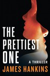 The Prettiest One - James Hankins