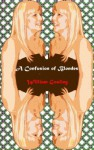 A Confusion of Blondes (Tess) - William Gosling