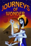 Journeys of Wonder, Volume 2 (Volume 2) - Trysta A. Bissett, Lisa Gail Green, Ian Kezsbom, Leslie S. Rose, S.P. Sipal, Deborah Pasachoff, Suzanne O'Dell