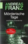Mörderische Tage - Andreas Franz