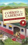 Corked by Cabernet - Michele Scott