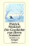 Die Geschichte von Herrn Sommer - Patrick Süskind, Jean-Jacques Sempé