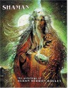 Shaman: The Paintings of Susan Seddon Boulet - Susan Seddon Boulet