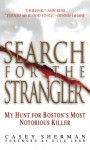 Search for the Strangler: My Hunt for Boston's Most Notorious Killer - Casey Sherman, Dick Lehr