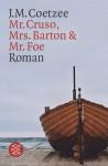Mr. Cruso, Mrs. Barton und Mr. Foe (Taschenbuch) - J.M. Coetzee, Wulf Teichmann