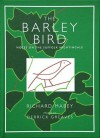The Barley Bird: Notes On A Suffolk Nightingale - Richard Mabey, Derrick Greaves