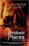 Broken Places - Sandra Parshall