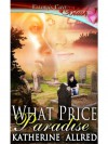 What Price Paradise - Katherine Allred