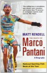 The Death of Marco Pantani: A Biography - Matt Rendell