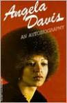 An Autobiography - Angela Y. Davis