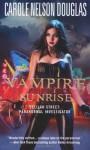Vampire Sunrise - Carole Nelson Douglas