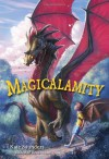 Magicalamity - Kate Saunders
