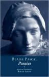 Pensées - Blaise Pascal, Roger Ariew