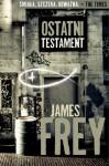 Ostatni Testament - James Frey