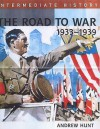 The Road To War, 1933 39 - Andrew Hunt