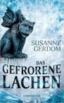 Das gefrorene Lachen - Susanne Gerdom