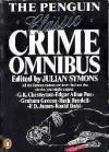 The Penguin Classic Crime Omnibus - Julian Symons