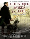 A Hundred Words for Hate: A Remy Chandler Novel - Thomas E. Sniegoski, Luke Daniels