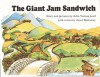 The Giant Jam Sandwich (Turtleback School & Library Binding Edition) - John Vernon Lord, Janet Burroway