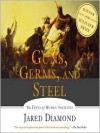 Guns, Germs and Steel (MP3 Book) - Jared Diamond, Grover Gardner