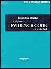 California Evidence Code Annotated - Edward Imwinkelreid, Tim Hallahan