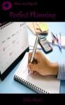 Perfect Planning - Julia Alaric