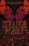 Strange Robby - Selina Rosen