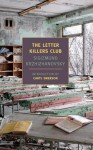 The Letter Killers Club - Sigizmund Krzhizhanovsky, Caryl Emerson