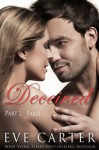 Deceived - Part 2 Paris - Eve Carter