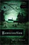 The Resurrection - Mike Duran