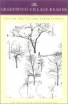 The Greenwich Village Reader: Fiction, Poetry, and Reminiscences - June Skinner Sawyers