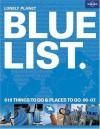 The Lonely Planet Bluelist 2006 (Lonely Planet's Blue List) - Simone Egger, Simon Sellars