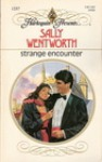 Strange Encounter - Sally Wentworth